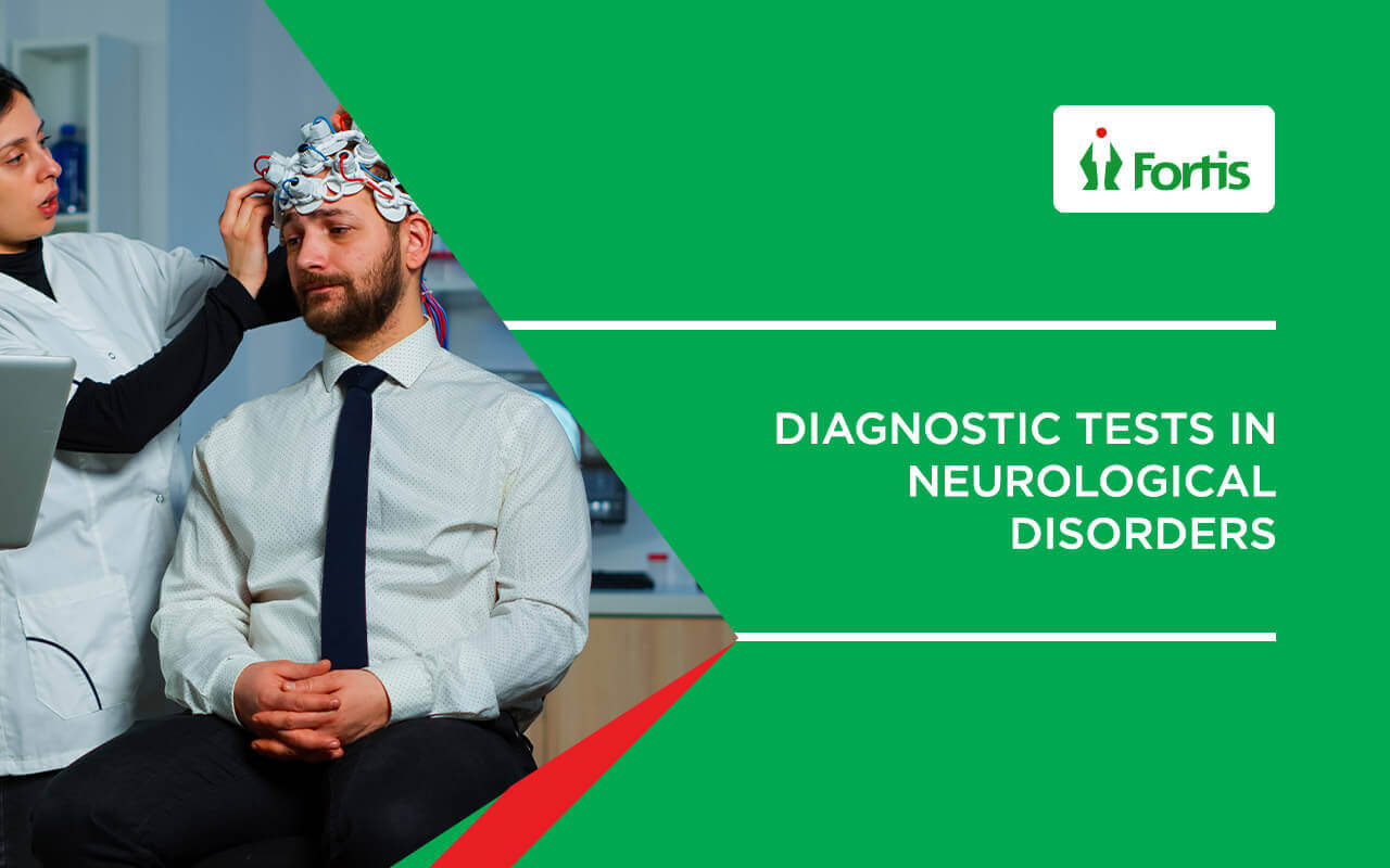 Diagnostic tests in Neurological disorders