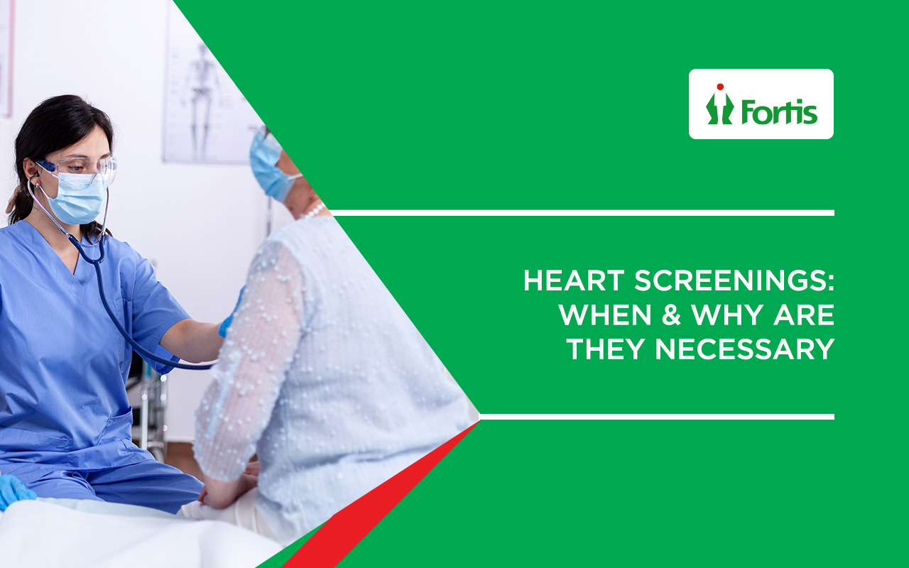Heart Screenings | When & Why are they necessary