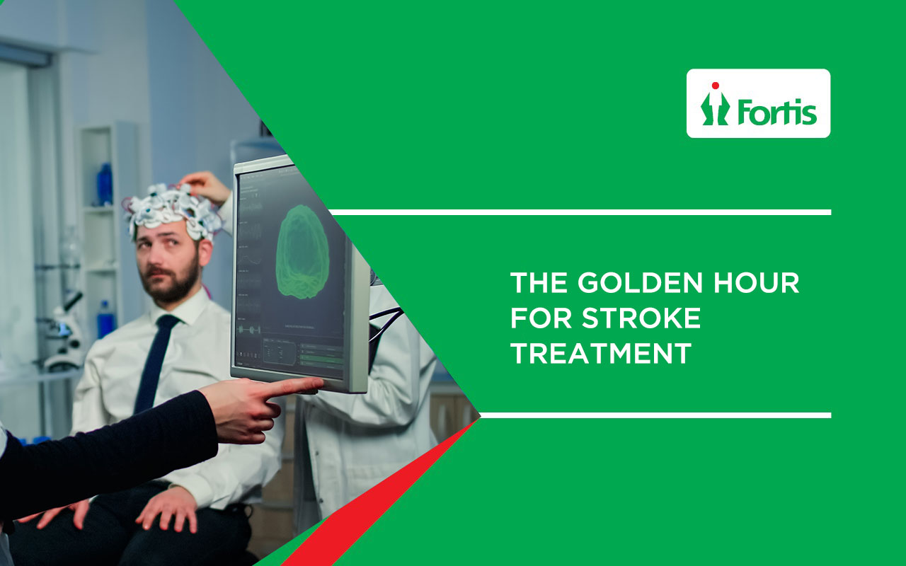 Fortis Hospital Mulund - The Golden Hour for stroke treatment