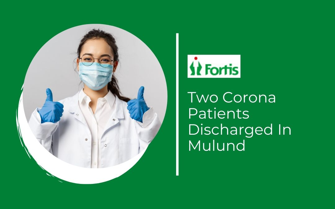 News - Two Corona Patients Discharged In Mulund