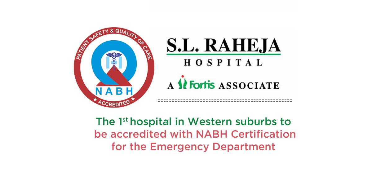 News - Emergency Department of SL Raheja Hospital Acquires NABH Certification